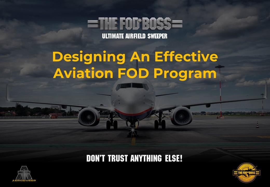 Designing An Effective Aviation FOD Program (CA)